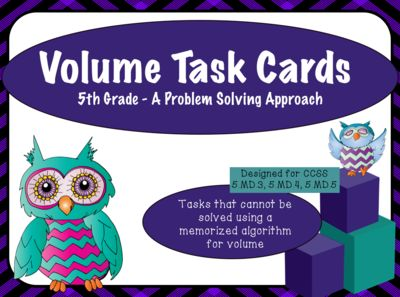 Volume Task Cards for Grades 4-6 Standards 5.MD.3, 5.MD.4 and 5.MD.5 from Innovative Friends on TeachersNotebook.com -  (24 pages)  - These 40 task cards are definitely going to challenge your students! Critical thinking is imperative with CCSS and these task cards ask students to go far beyond practicing the algorithm.