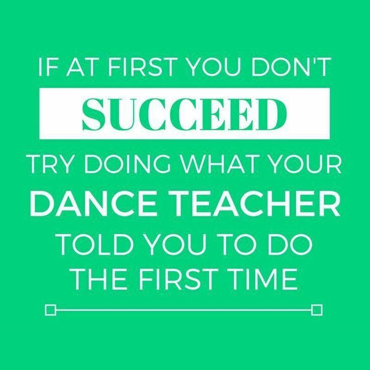 1000+ Dance Teacher Quotes On Pinterest