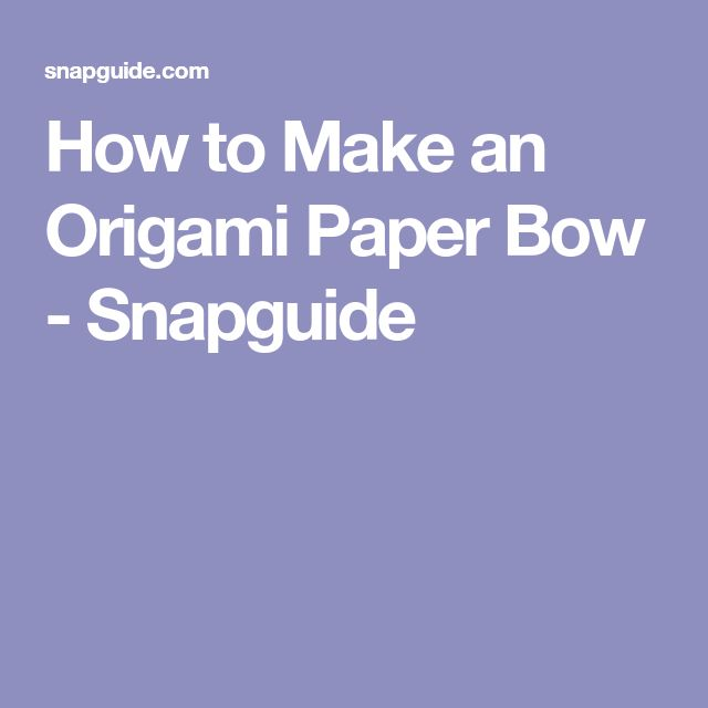how to make an origami bow and arrow