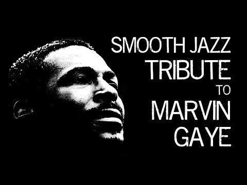 Smooth Jazz Tribute to Marvin Gaye • Smooth Jazz