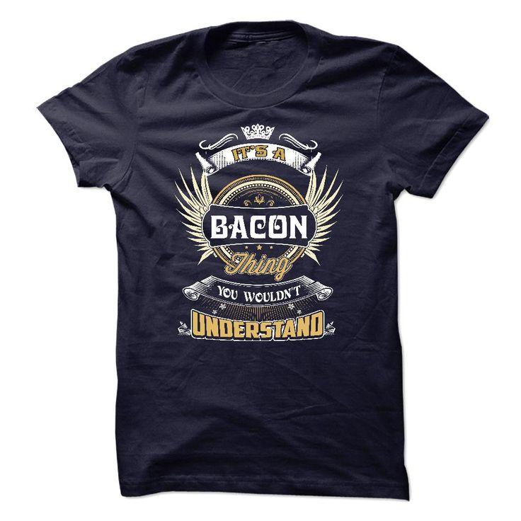 BACON, BACON THING, BACON T-SHIRT, BACON SHIRT, BACON HOODIE, BACON LOVE T-Shirts, Hoodies, Sweaters
