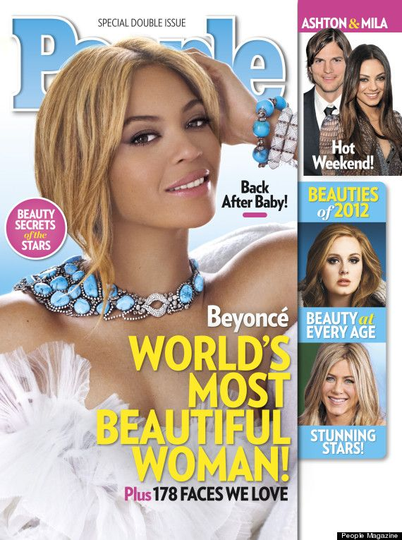 Beyonce named most beautiful!    http://www.huffingtonpost.com/2012/04/25/beyonce-peoples-most-beautiful-woman-2012_n_1450888.html?ref=style=Style
