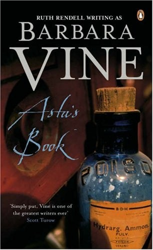 Asta's Book by Barbara Vine (Ruth Rendell) one of my FAVOURITE books ever!