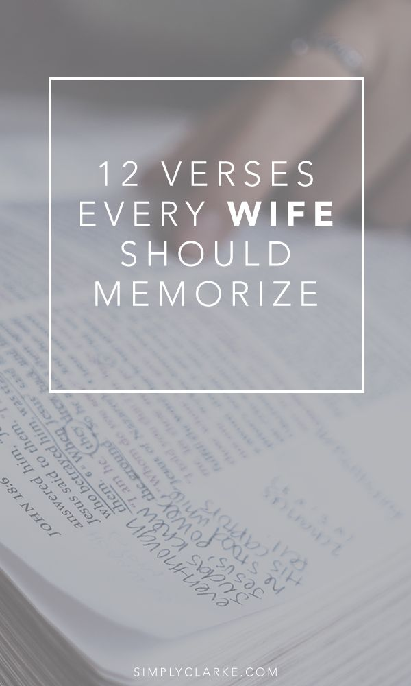 12 Verses Every Wife Should Memorize; Marriage Verses, Wife Verses