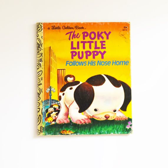 Vintage Children's Book - Little Golden Book - The Poky Little Puppy Follows his nose home-  1975 Edition