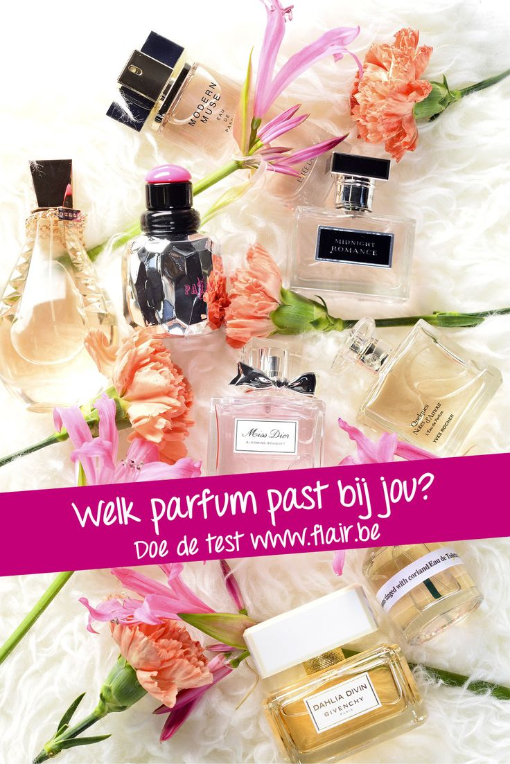 Welk parfum past bij jou? Doe de test op www.flair.be/parfumtest