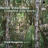 Heitor Villa-Lobos: Complete Works for Guitar [Super Audio Hybrid CD]