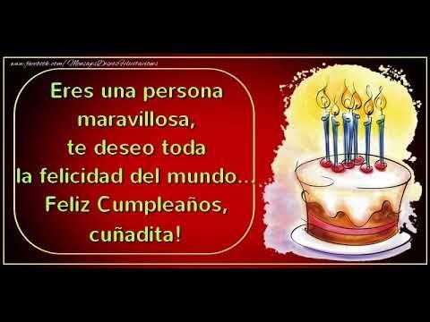 Feliz Cumpleaños para Cuñada! - YouTube