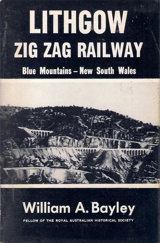 LITHGOW ZIG ZAG RAILWAY BLUE MOUNTAINS NEW SOUTH WALES history trains locomotive