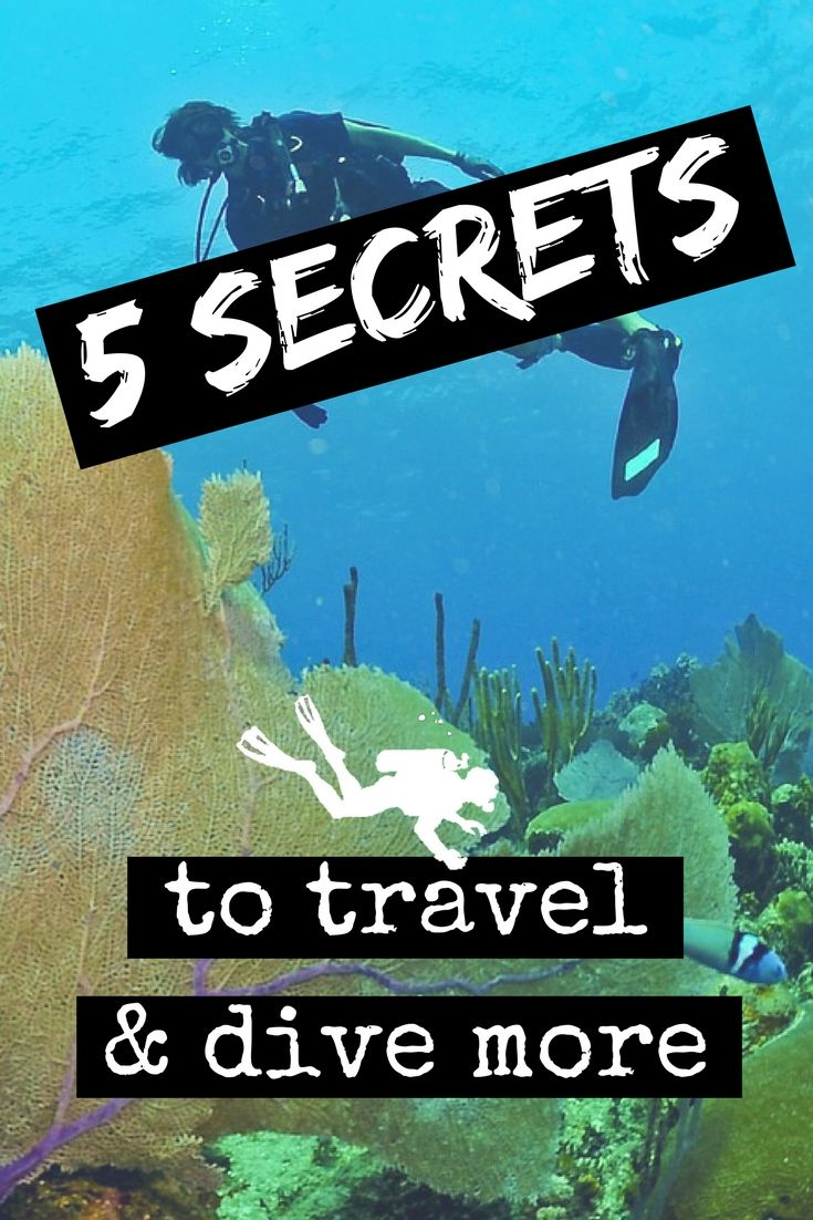 5 secrets to travel and dive more - World Adventure Divers - Tips and advice - Read more on https://worldadventuredivers.com/2015/08/21/5-secrets-to-travel-dive-more/