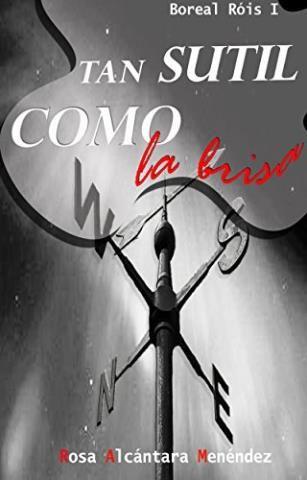 Tan sutil como la brisa – Rosa Alcántara Menéndez,Descargar gratis