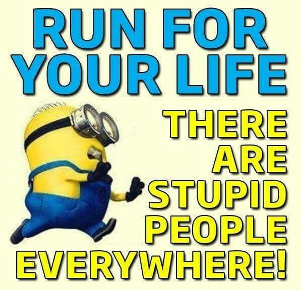 Run For Your Life. Minion S, Funny ...