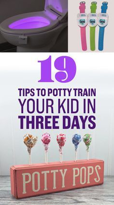19 Tips To Potty Train Your Kid In Three Days