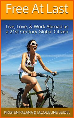 Free At Last: Live, Love, and Work Abroad -Resources