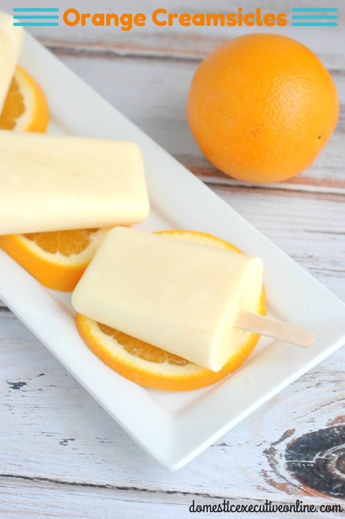 How To Make Your Own Orange Creamsicles