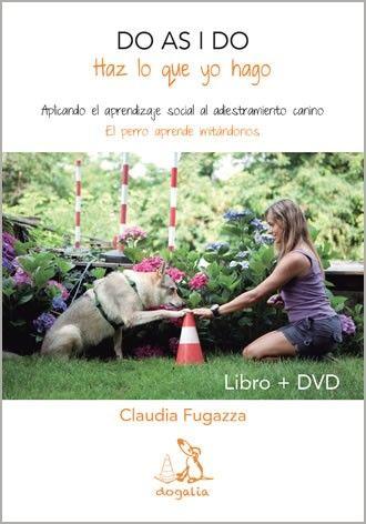 Do as I Do. Haz lo que yo hago. (Libro + DVD). Claudia Fugazza. 2012