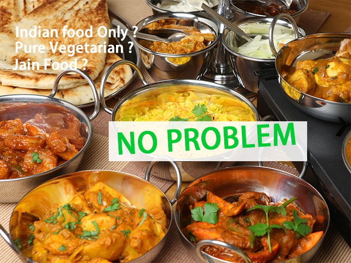 You would love thai food, specially red or green curry dishes, varity of soups namely Tom Yam. For Indian travellers who would want indian food, Jain food or vegetarian food choices of indian restaurent are plenty.