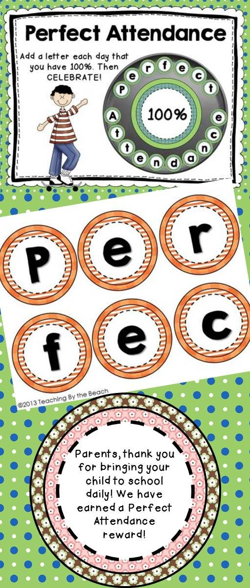 """back of each letter. Every time your class has perfect attendance place a letter in the pan. You decide what rewards to give to your class when you complete the word """"Perfect Attendance"""".   At my school, we have rewarded with going to the park across the street (the BIG park), We've had root beer floats, ice-cream parties, movie and popcorn….. Whatever makes it special for your class is great!  -Teaching by the Beach"""