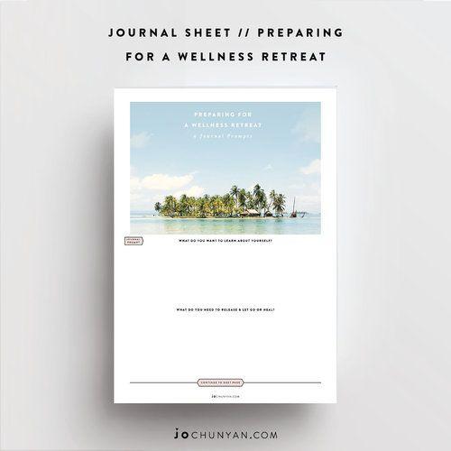 Journal Prompt / Preparing For A Wellness Retreat