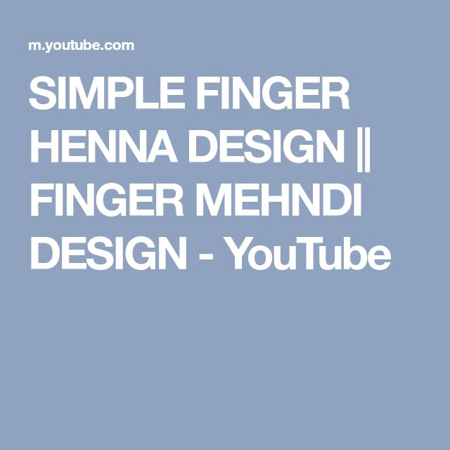 SIMPLE FINGER HENNA DESIGN || FINGER MEHNDI DESIGN - YouTube