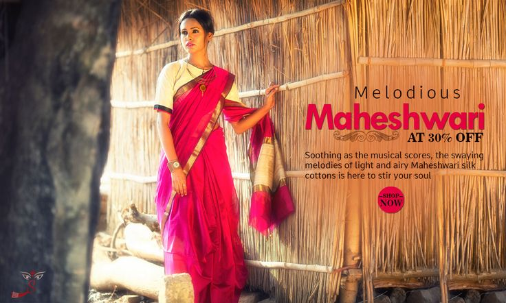 Avail newly launched #MaheshwariSilkCottonSarees for 30% discount!