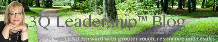 Purpose: Building/Actualizing A Leadership and Management Must » 3Q Leadership Blog by Irene Becker