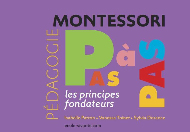 Pédagogie Montessori - les principes fondateurs