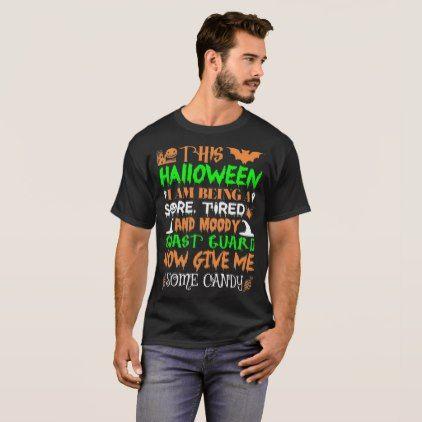 This Halloween Tired Moody Coast Guard Candy T-Shirt - Halloween happyhalloween festival party holiday