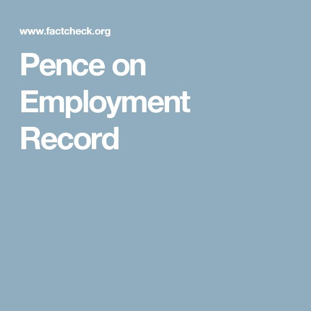 Pence on Employment Record