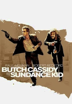 Butch Cassidy and the Sundance Kid (1969) Legendary outlaws Butch Cassidy and the Sundance Kid display their gifts for perfect comedic timing as they pull off heist after heist. To evade a posse, the boys flee to Bolivia, but trouble finds the charming pair of desperadoes wherever they go.