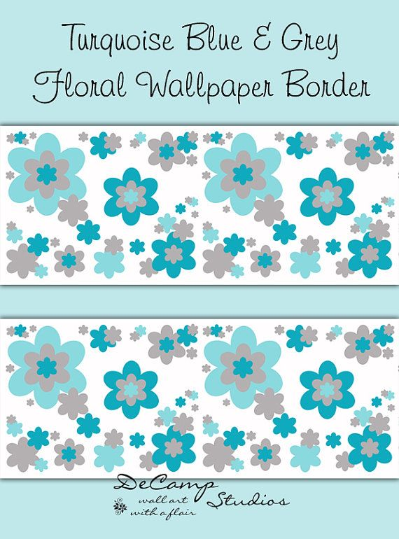floral wallpaper border turquoise blue grey gray wall decals baby girl flower garden nursery decor - Bder In Grau