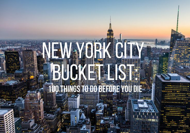 New York City Bucket List: 100 Things to Do Before You Die :http://www.travelalphas.com/new-york-city-bucket-list-things-to-do