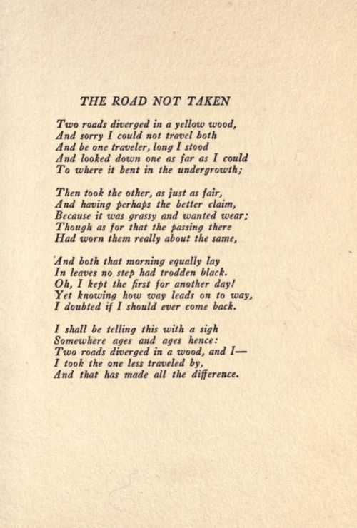 "drama in road not taken by robert frost essay Poetry essay outline for ""the road not taken"" by: robert frost introductory paragraph topic sentences: robert frost bet only one out of ten readers knew the actual meaning of his poem ""the."