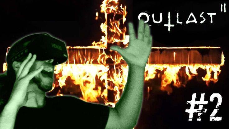 Outlast 2 Demo VR #2 | ABSOLUTE FEAR!