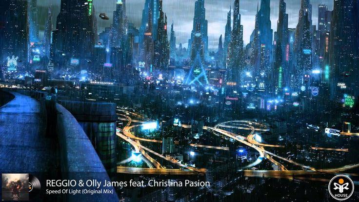 REGGIO & Olly James feat. Christina Pasion - Speed Of Light (Original Mix)
