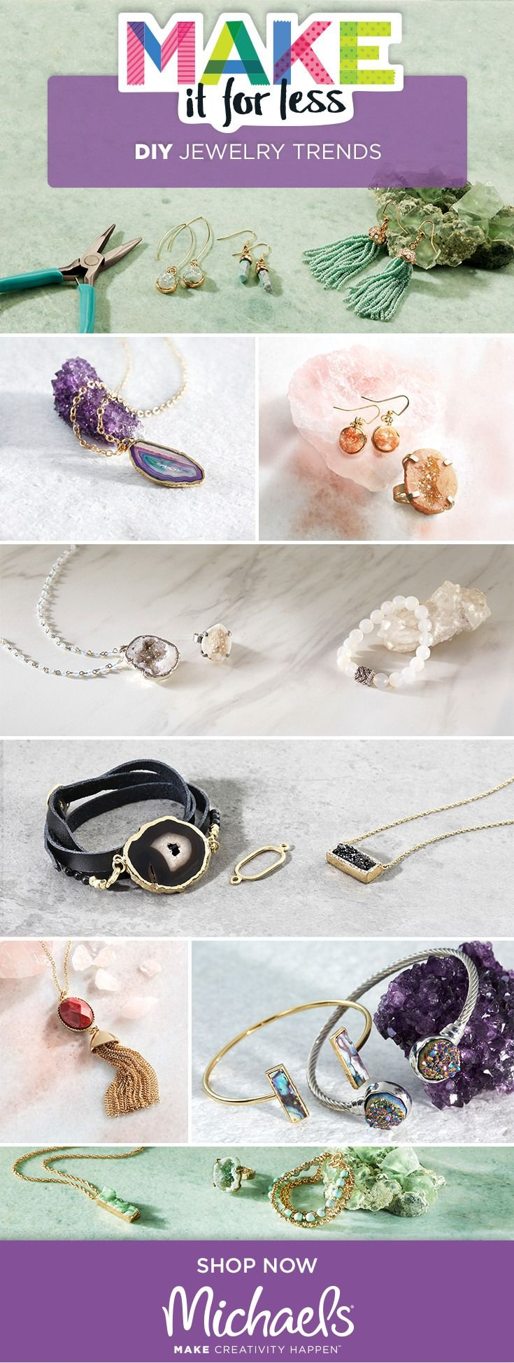 Accessories are everything. MAKE a statement this spring by making what's trending: tassels and stone jewelry! Designing your own jewelry is so simple you can do it in just 3 easy steps. Find all the supplies you'll need to DIY necklaces, earrings, bracelets, and more for less at Michaels.