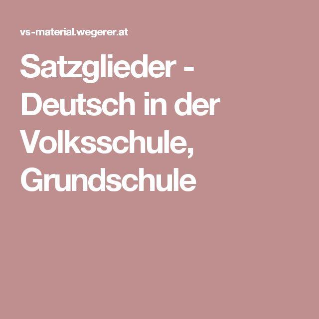Satzglieder -  Deutsch in der Volksschule, Grundschule