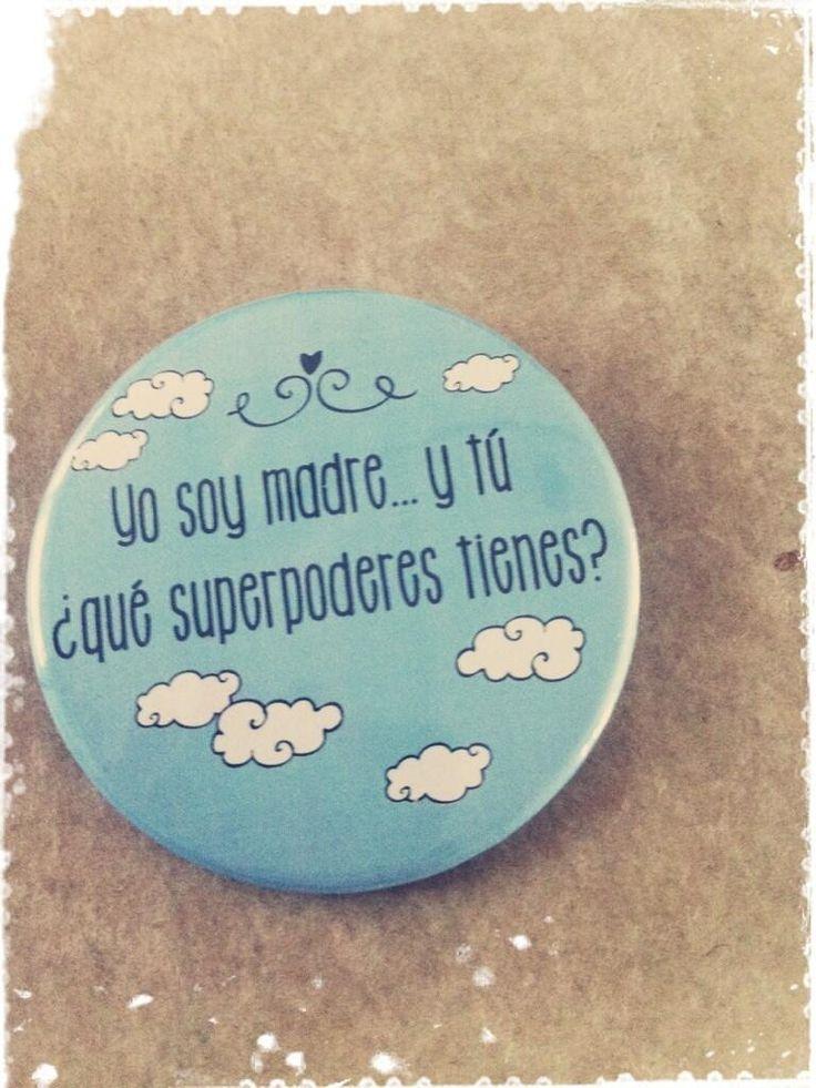 #Chapa personalizada regalo para el día de la madre Yo soy madre y tu ¿qué superpoder tienes?