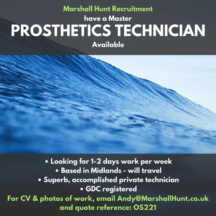 Experienced Prosthetics Technician Available for 1-2 days per week.  Email andy@marshallhunt.co.uk for CV & photos of work.