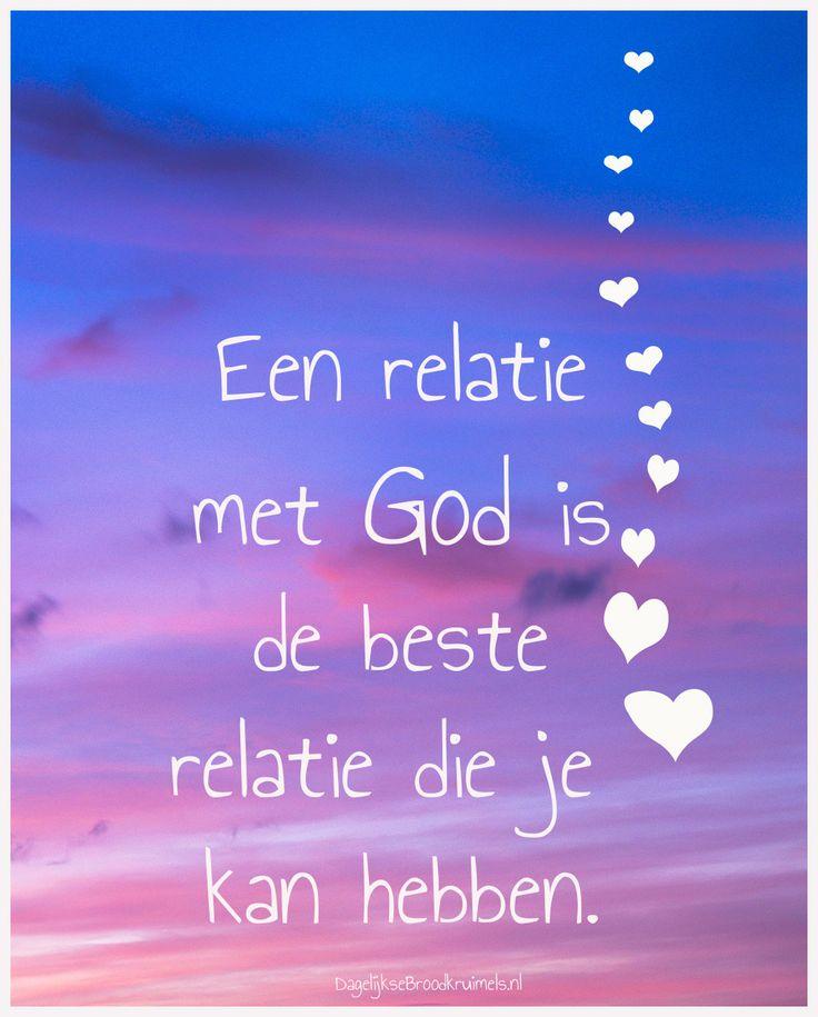 Een relatie met God is de beste relatie die je kan hebben. #God, #Waarheid, #Wijsheid http://www.dagelijksebroodkruimels.nl/relatie-met-god/