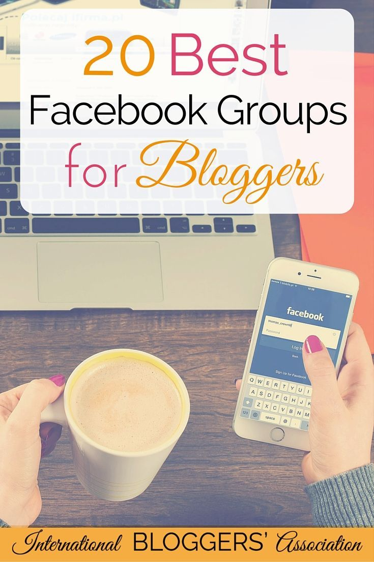 20 Best Facebook Groups for Bloggers - Facebook groups can be a bloggers best networking friend or they can be a huge waste of time. So what are the best Facebook groups for bloggers? www.international...