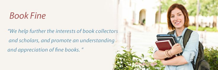 Bookfine is a professional book service firm.We help further the interests of book collectors and promote an understanding with appreciation of fine books.