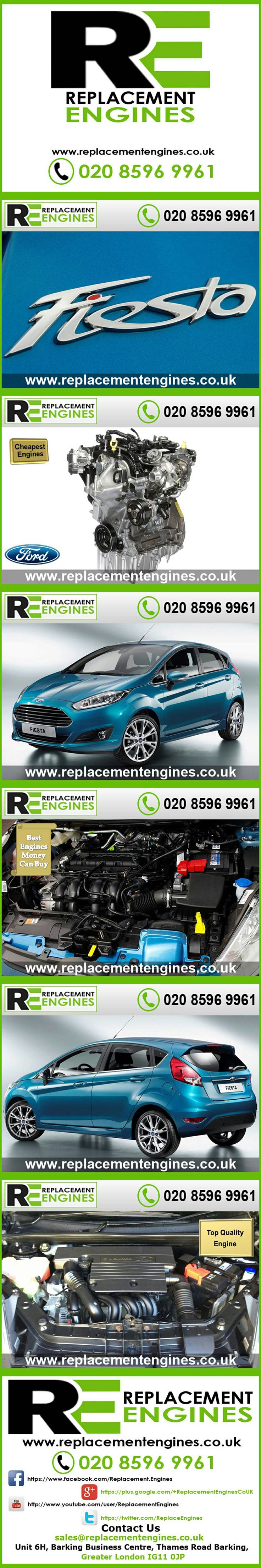 Ford Fiesta Engines for sale at the cheapest prices, we have low mileage used & reconditioned engines in stock now, ready to be delivered to anywhere in the UK or overseas, visit Replacement Engines website here.  http://www.replacementengines.co.uk/car-md.asp?part=all-ford-fiesta-engine&mo_id=784