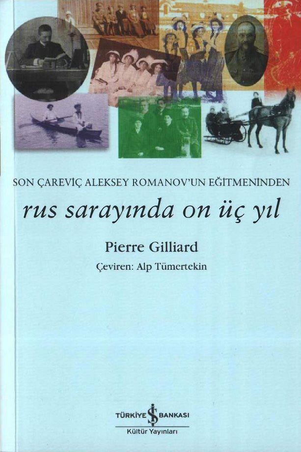 Pierre Gilliard Rus Sarayinda On Uc Yil 2018 Pierre Saray