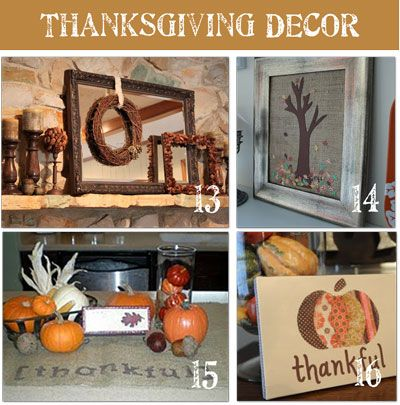 DIY~ 16 ideas for Thanksgiving DecorDiy Home Decor, 16 Ideas, Decor Ideas, Thanksgiving Diy, Thanksgiving Decor, Fall Thanksgiving, Fall Decorations, Diy Decor, Diy Thanksgiving
