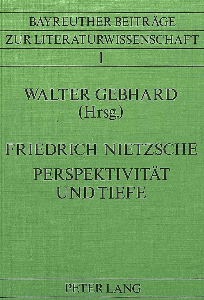 Friedrich Nietzsche Perspektivitat Und Tiefe Buch Versandkostenfrei In 2020 Friedrich Nietzsche Neuanfang Zitate Zitate Zum Tag Der Freundschaft