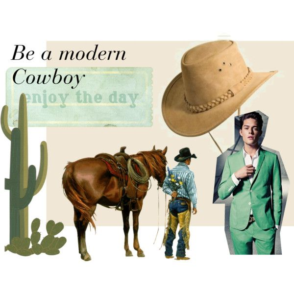 """Be a Modern Cowboy"" by amandamarzolini on Polyvore  #hat  #hattrend #menswear #manfashion #fashion #green #cowbyos #wildwest #country #style #trend #mood #elegant #streetstyle #mint"