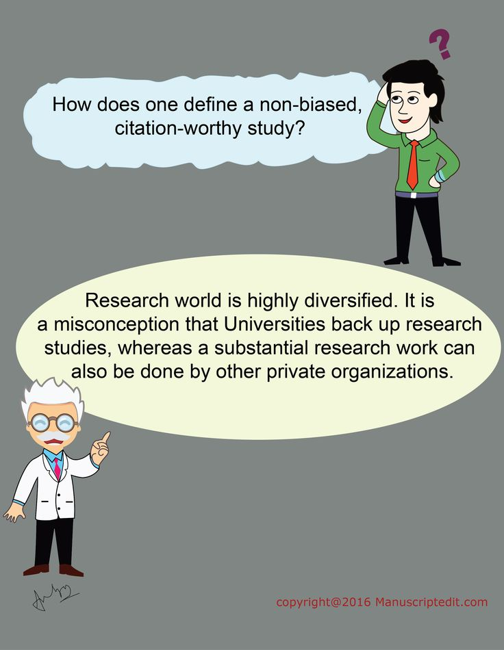#Manuscriptedit @ How does one define a non-biased, citation-worthy study?   #Research world is highly diversified. It is a misconception that Universities back up research studies, whereas a substantial research work can also be done by other private organizations.   #Manuscriptedit #blogpost : http://bit.ly/1XVzYMw