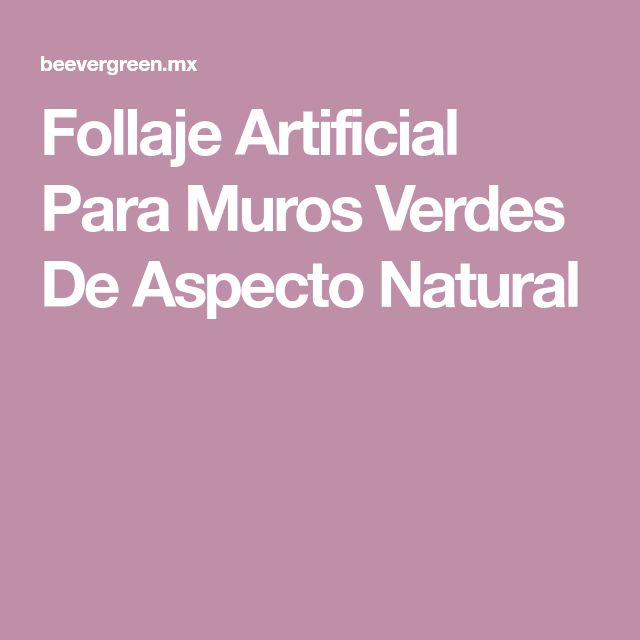 Follaje Artificial Para Muros Verdes De Aspecto Natural