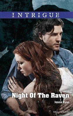 Mills & Boon™: Night Of The Raven by Jenna Ryan